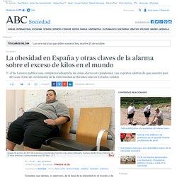 La obesidad en España y otras claves de la alarma sobre el exceso de kilos en el mundo