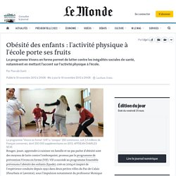 Obésité des enfants : l'activité physique à l'école porte ses fruits