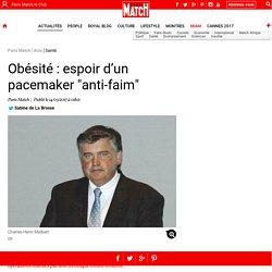 """Obésité : espoir d'un pacemaker """"anti-faim"""""""