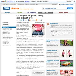 NHS 09/09/13 Obesity in England 'rising at a slower rate'
