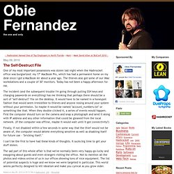 Obie Fernandez: The Self-Destruct File