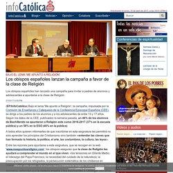 Los obispos españoles lanzan la campaña a favor de la clase de Religión