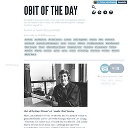 Obit of the Day: Illinois' 1st Female Chief... | Obit of the Day
