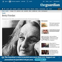 Obituary: Betty Friedan