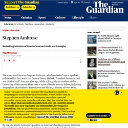 Obituary: Stephen Ambrose