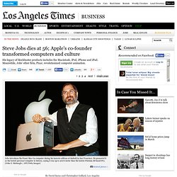 Steve Jobs dies; Apple's co-founder transformed computers and culture