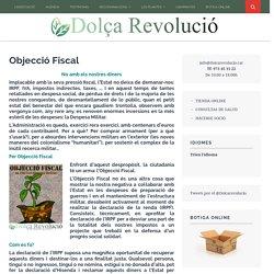 Objecció Fiscal – Dolça Revolució