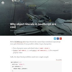 Why object literals in JavaScript are cool