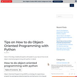 Tips on How to do Object-Oriented Programming with Python