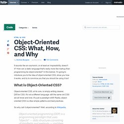 Object-Oriented CSS: What, How, and Why