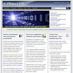 ObjectDB - Fast Object Database for Java with JPA/JDO support