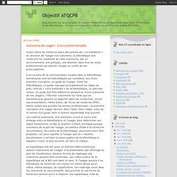Autonomie des usagers – 2) le contexte favorable