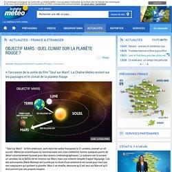 Objectif mars : quel climat sur la planète rouge