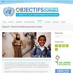 Objectif 1 : Éliminer l'extrême pauvreté et la faim - Développement durable