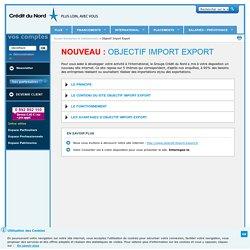 Objectif Import Export - Crédit du Nord