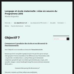 Objectif 7 – Langage et école maternelle : mise en oeuvre du Programme 2015