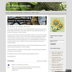 Génèse et objectif du blog - Les têtards arboricoles
