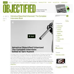 Objectified: A Documentary Film by Gary Hustwit
