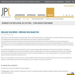 RÉALISEZ VOS RÊVES : PRÉCISEZ VOS OBJECTIFS – JPL Communications