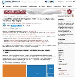 Atlas 2017 des Objectifs de développement durable : un nouvel outil pour le suivi des données et des progrès