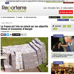 La France est très en retard sur ses objectifs Climat et Economies d'énergie