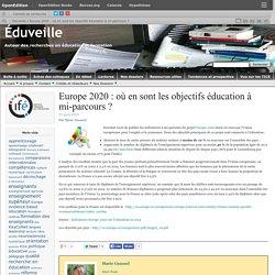 Europe 2020 : où en sont les objectifs éducation à mi-parcours