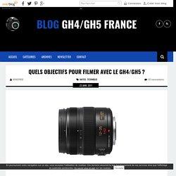 Quels Objectifs pour filmer avec le GH4 ? - BLOG PANASONIC GH4 FRANCE