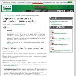 Objectifs, principes et méthodes d'intervention - IREPS Bretagne