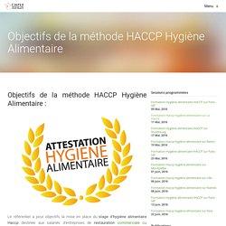 Objectifs de la méthode HACCP Hygiène Alimentaire