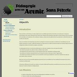 Objectifs - Pédagogie pour un Avenir sans Pétrole