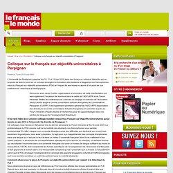 Colloque sur le français sur objectifs universitaires à Perpignan