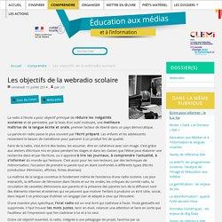 Les objectifs de la webradio scolaire