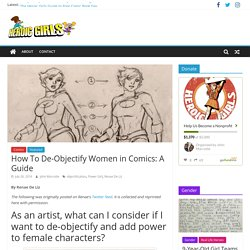 How To De-Objectify Women in Comics: A Guide