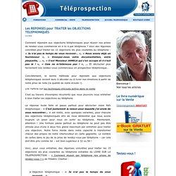 Les REPONSES pour TRAITER les OBJECTIONS TELEPHONIQUES