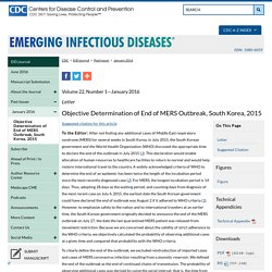 CDC EID - JANV 2016 – Au sommaire: Objective Determination of End of MERS Outbreak, South Korea, 2015