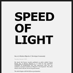 Sins of a Modern Objective C Developer Community - Speed of Light by Jason Brennan