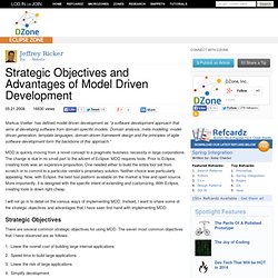 Strategic Objectives and Advantages of Model Driven Development