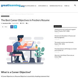 The Best Career Objectives for Freshers & Advance Resume