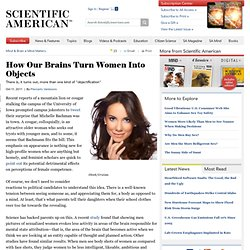 How Our Brains Turn Women Into Objects