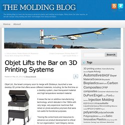 Objet Lifts the Bar on 3D Printing Systems