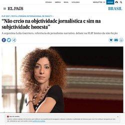 """Flip 2017: """"Não creio na objetividade jornalística e sim na subjetividade honesta"""""""
