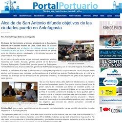 Alcalde de San Antonio difunde objetivos de las ciudades puerto en Antofagasta - Portal Portuario