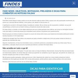 Fake News: Objetivos, motivação, prejuízos e dicas para combater as notícias falsas - Findes - Federação das Indústrias do Espírito Santo