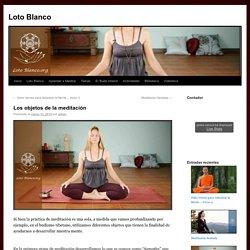 Los objetos de la meditación
