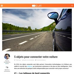 5 objets pour connecter votre voiture