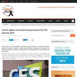 Voici 8 objets connectés français parmi les CES Awards 2016