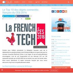 Le Top 10 des objets connectés français du CES 2016