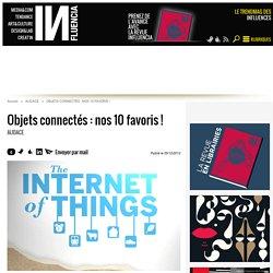 Objets connectés : nos 10 favoris !