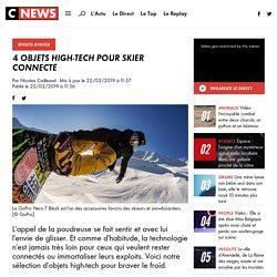 4 objets high-tech pour skier connecté