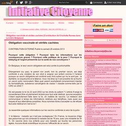 Obligation vaccinale et vérités cachées [Contribution de Charlotte Renwa dans La Libre Belgique]